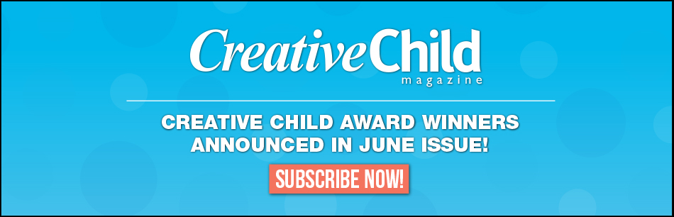 Creative Child Awards - Last Call for Entries